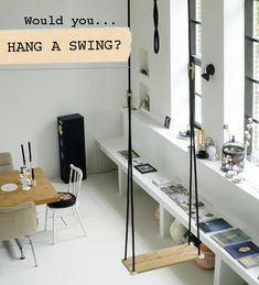 Would You…Hang a Swing in Your Home? - Design*Sponge