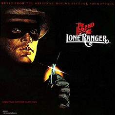 """""""The Legend Of The Lone Ranger"""" (1981, MCA).  Music from the movie soundtrack."""