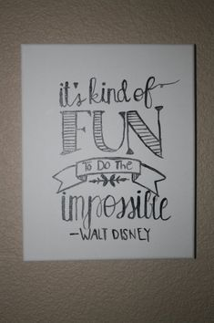 Walt Disney Canvas Art Quote