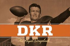 The University of Texas at Austin  DKR: The Royal Scrapbook    New book out by University of Texas Press offers an intimate, insider's view of the private life of legendary Texas football coach Darrell K Royal.