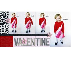 "Design by Heather Melzer During a Valentine's Day photo shoot, Heather took many shots that hint at her daughter's playful personality. She added descriptor text to the photos in her image-editing software, then arranged them on two blank 12x12"" canvases, added a journaling block, and printed, adding pattern and embellishments to the basic framework. Editor's Tip: If you're interested in trying digital scrapbooking but still love playing with paper, try what we call ""hybrid"" scrapbooking…"