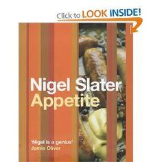 Appetite: Amazon.co.uk: Nigel Slater: Books