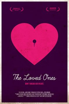 The Loved Ones (2009) ~ Minimal Movie Poster by Belle Lurette