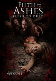 Filth to Ashes, Flesh to Dust Horror film was created in late Horror Movie Posters, Horror Films, Horror Stories, Scary Movies, Hd Movies, Movies Online, Terror Movies, Terrifying Horror Movies, Gugu