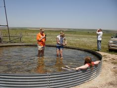 I had an old cattle tank I used as my swimming pool! I even played cow and drank out of it
