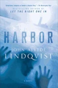 Harbor by John Lindqvist