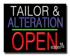 """Tailor & Alteration Open Neon Sign - Block Text - 24""""x31""""-ANS1500-2978-1g  31"""" Wide x 24"""" Tall x 3"""" Deep  Sign is mounted on an unbreakable black or clear Lexan backing  Top and bottom protective sides  110 volt U.L. listed transformer fits into a standard outlet  Hanging hardware & chain included  6' Power cord with standard transformer  Includes 2nd transformer for independent OPEN section control  For indoor use only  1 Year Warranty on electrical components."""
