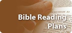 Bible Reading Plans PDF versions - scroll to bottom of page for PDF versions