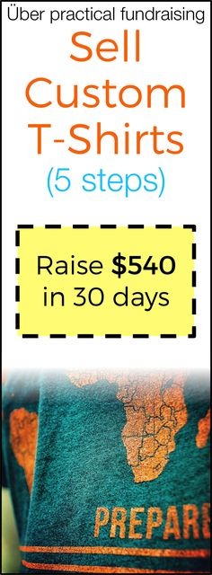 Step-by-step, here's how to sell custom t-shirts to raise over $500 in 30 days for your mission trip.