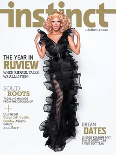 RUPAUL    INSTINCT MAGAZINE DECEMBER 2013/JANUARY ,2014 COVER PHOTOGRAPHED BY MATHU ANDERSON