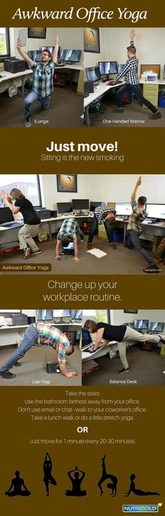 Awkward Office Yoga At NutriGold, we've already taken the challenge to move more and move more often.