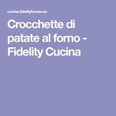 Crocchette di patate al forno - Fidelity Cucina