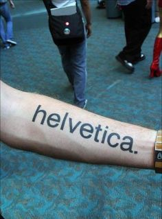 that's devotion to typography>> rofl, you really have to be dedicated to a typeface for that