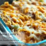 Cheese Lover's {Ultimate} Chicken Noodle Casserole
