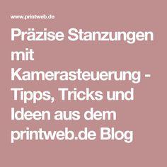 Präzise Stanzungen mit Kamerasteuerung - Tipps, Tricks und Ideen aus dem printweb.de Blog