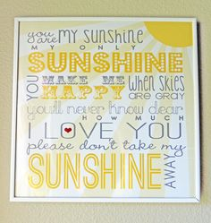 You Are My Sunshine Free Printable - Between U & Me