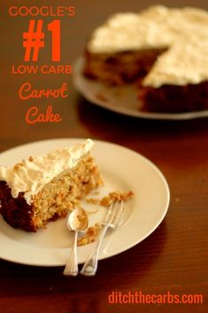 This is Google's no.1 Low Carb Carrot Cake. No added sugars, gluten free, grain free and wheat free. Simple recipe to follow and the most amazing cream cheese frosting to top it all off. #lowcarb #sugarfree | ditchthecarbs.com: