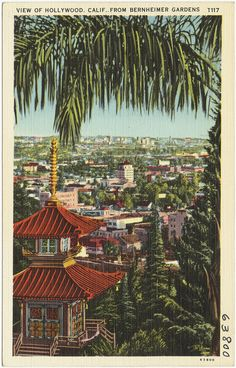 View of Hollywood, Calif. From Bernheimer Gardens | by Boston Public Library