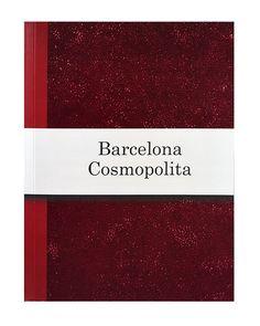 Barcelona, Cosmopolitan, Barcelona Spain