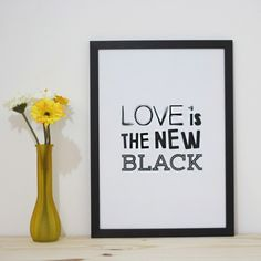 Love is the New Black