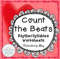 Count the Beats: Valentine's Day rhythm/syllable worksheets FREEBIE
