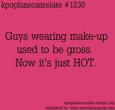 Only in kpop - I never used to think it was gross before hand tbh like guyliner is Kdrama Memes, Funny Kpop Memes, Bts Memes, Fangirl Problems, All About Kpop, Korean Music, My Tumblr, Favim, Vixx