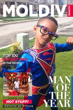 My little nephew is Moldiv's Man of the Year!
