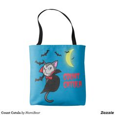 """Count Catula tote bag by NamiBear on Zazzle.com. This is a halloween drawing of a vampire cat. The cat is giving you a scary look. It has fangs, cape, and a bow tie. There are bats flying around the kitty, towards the glowing crescent moon. It says """"Count Catula"""" in a bloody font."""