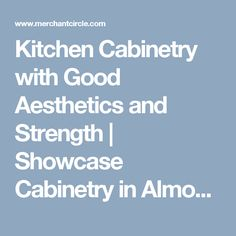 Showcase Cabinetry, Inc. is a team of highly trained and ...