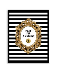 Download and print this free Press for Champagne Button wall art for your home or office! Directions: Click the download button below to download the PDF file. Press print. Paper recommendation: Card stock paper is recommended for this printable.