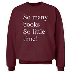 So many books so little time! sweater or hoodie geek nerd dork reading library…