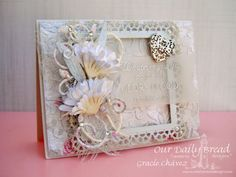 Graciellie Design - Our Daily Bread Designs, Shining the Light Challenge, ODBD, handmade flowers, Aster dies, shabby chic, frame, vellum, Layered Lacey Squares, Shabby Rose Collection