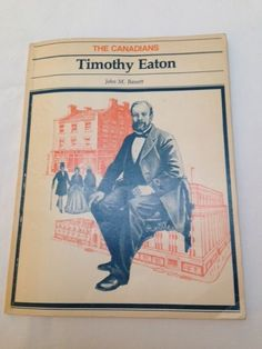 Eaton s & T. Eaton Co. - Timothy Eaton History Mysteries, Mystery Of History, Toronto Ontario Canada, Canada Eh, Big Time, Department Store, Calgary, Family History, The Past