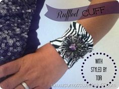 Sumo's Sweet Stuff: .:Tutorial Tuesday–Ruffled Cuff with Styled By Tori:.