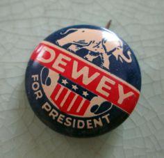 Vintage Presidential Campaign Buttons | Vintage 1948 Presidential Campaign Pin - Dewey for President
