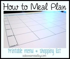 How to meal plan - printable menu and shopping list to help you plan your meals easily and quickly | Ask Anna