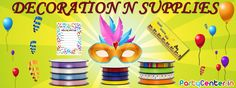 Buy Decoration N Supplies Only at partycenter.in