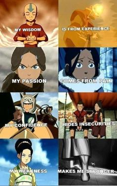 If you don't like ATLA, you are wrong. It is exciting and the characters are so multidimensional and exciting that you have to love every single one of them.
