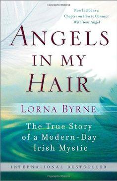Angels in My Hair by Lorna Byrne,http://www.amazon.com/dp/0385528973/ref=cm_sw_r_pi_dp_Xhkssb0RYBG1X1PX