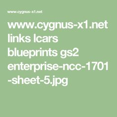 www.cygnus-x1.net links lcars blueprints gs2 enterprise-ncc-1701-sheet-5.jpg