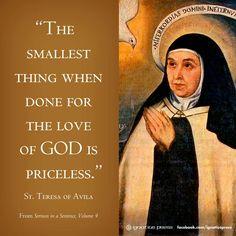 St. Teresa of Avila quotes. The Love of God is Priceless. Catholics. Catholic. Catholicism.