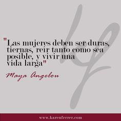 En #KarenFerrer adoramos a Maya Angelou.  #mayaangelou #mayaangelouquotes #quotes