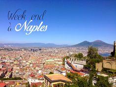 Week end à Naples - bonnes adresses et guide pratique