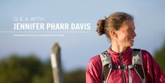 Mailbag with Jennifer Pharr Davis: Handling Injuries on Long-Distance Trails - The Trek Thru Hiking, Appalachian Trail, Significant Other, Injury Prevention, Walking In Nature, Long Distance, National Geographic, Yoga Poses, The Twenties