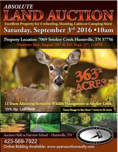 Recreational or Residential land auction, Saturday, Sept. 3, 2016. Ayers Auction and Real Estate. Auction site is Fairview Elementary School, Huntsville, Tn. 10% bp, Lic#3949, 423-562-4941.