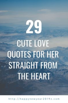 20 Cute Love Quotes For Her Straight from the Heart ,Searching for Love Quotes for Her? Your search ends here.We guys are terrible at expressing feelings. Boyfriend Quotes Relationships, Love Quotes For Girlfriend, Love Quotes For Boyfriend, Love Quotes For Her, Cute Love Quotes, Quotes To Live By, Graduation Quotes Funny, Inspirational Graduation Quotes, Inspirational Videos