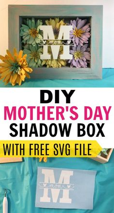 How To Make A Shadow Box Display For Mother's Day.  A great DIY  Mother's Day gift idea using paper flowers in a shadow box with a monogrammed mom.   Free cut files are available #mothersday #diy #mothersdaygift