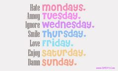 493 Best Everyday Of The Week Quotes Images Good Morning Messages