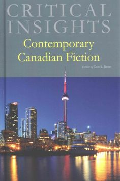 Contemporary Canadian Fiction [Critical Insights] (2014), edited by Carol L. Beran, professor of English at SMC