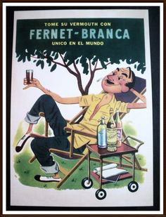 Fernet Branca Vintage Poster - One of our favourite drinks at El Pasaje Spanish… Vintage Labels, Vintage Ads, Vintage Posters, Welcome To The Future, Spiritus, Vintage Advertisements, My Books, Advertising, Film